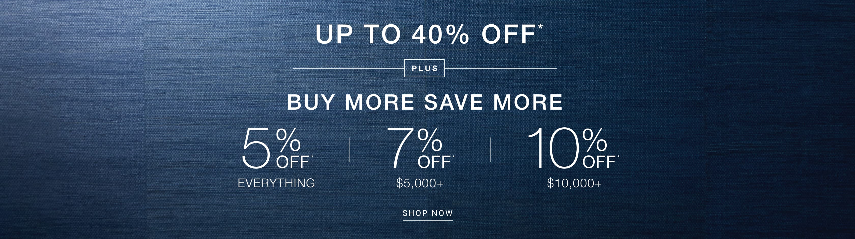 Buy More, Save More - up to 10% Off