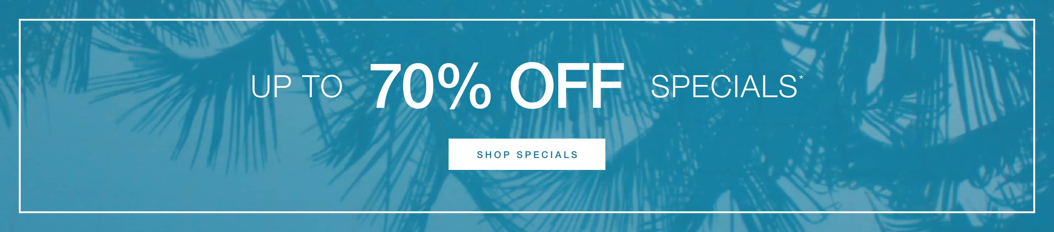Take Up to 70% Off Specials