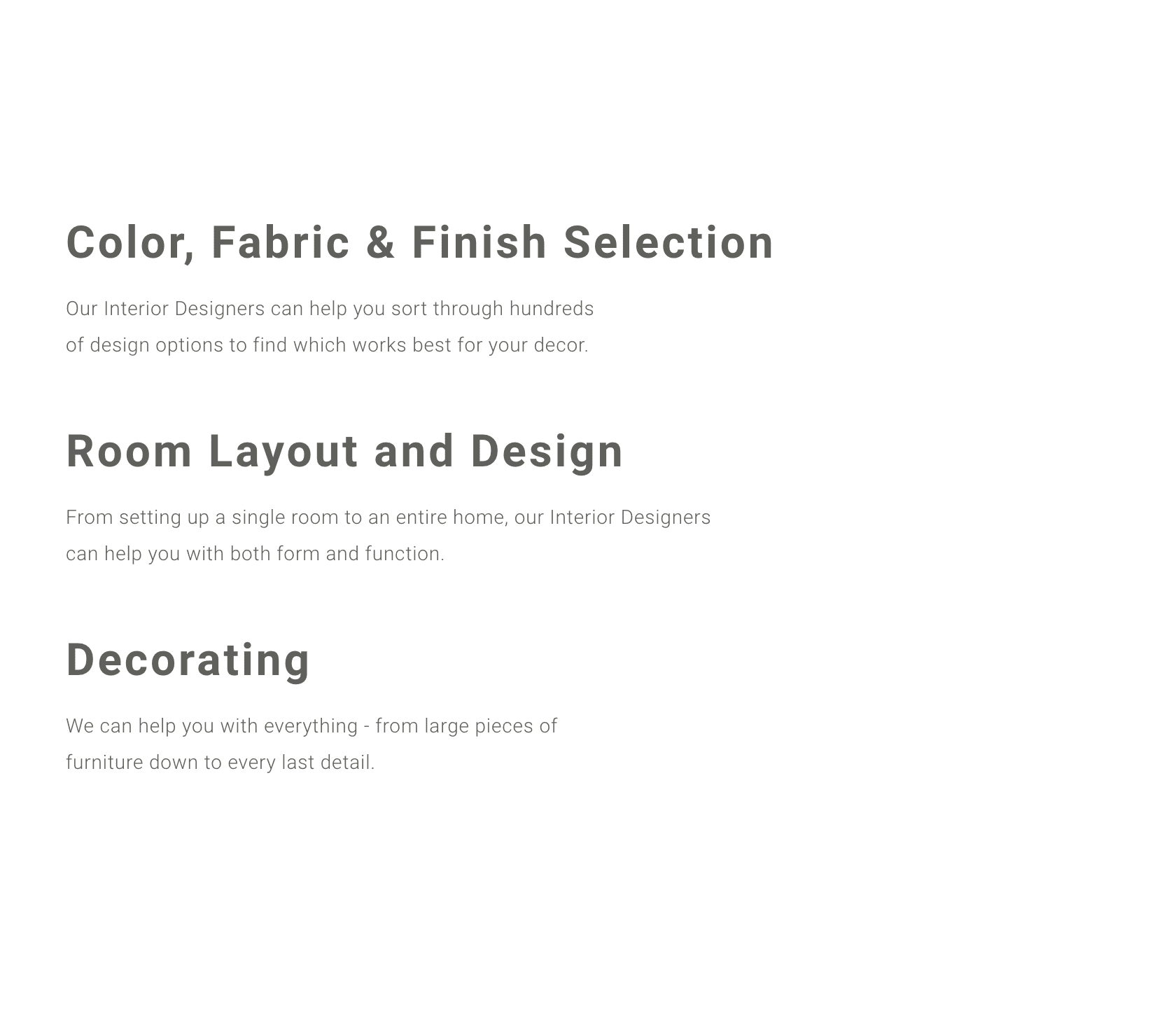 We can help with selections, layout, and design
