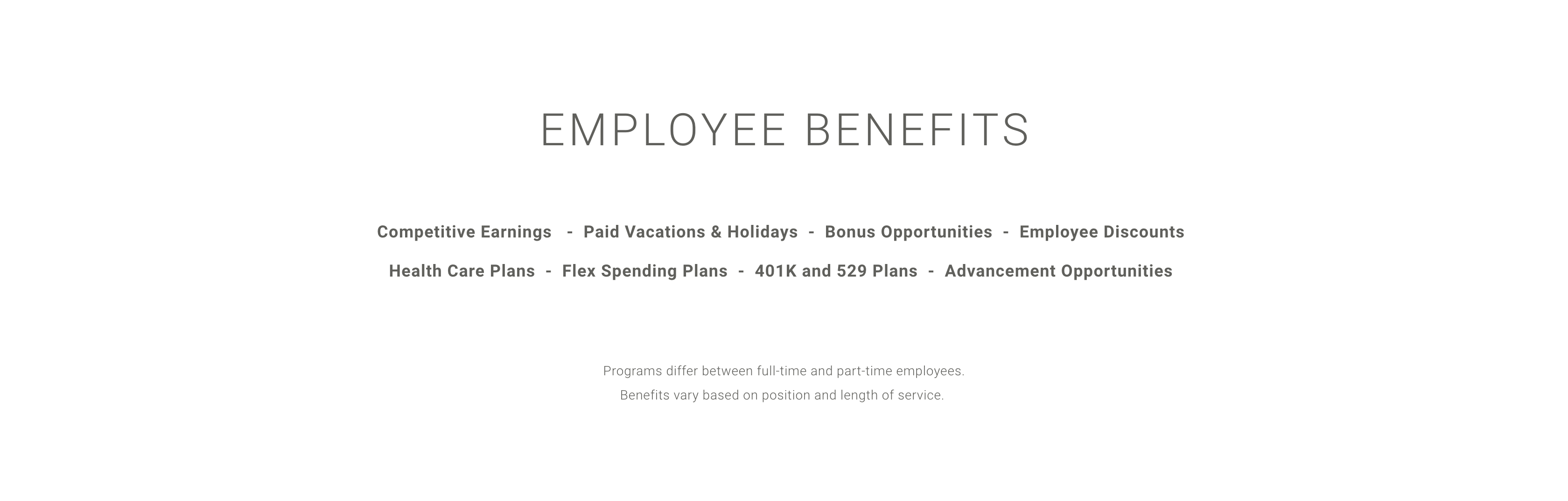 Arhaus Employee Benefits include competitive wages, paid vacations and holidays, bonus opportunities, healthcare, and 401k plans, plus advancement opportunities