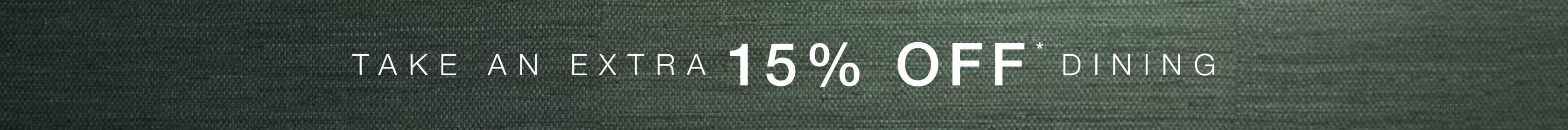 Take an Extra 15% off Dining